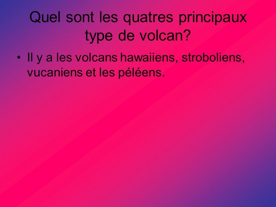 Quel sont les quatres principaux type de volcan