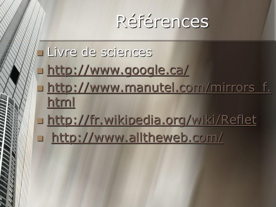 Références Livre de sciences http://www.google.ca/