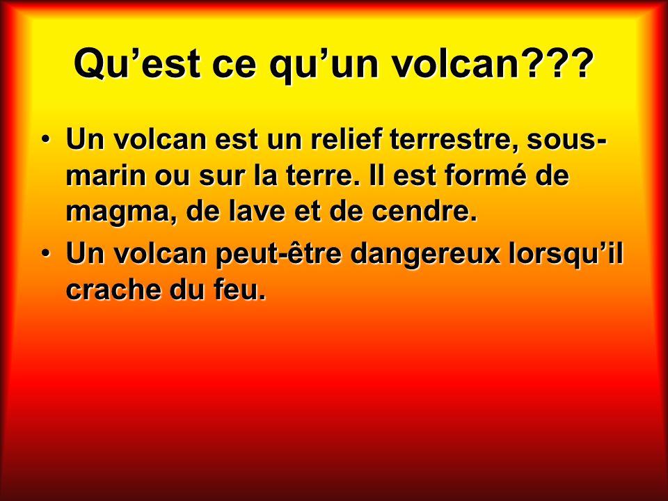 Qu'est ce qu'un volcan Un volcan est un relief terrestre, sous-marin ou sur la terre. Il est formé de magma, de lave et de cendre.