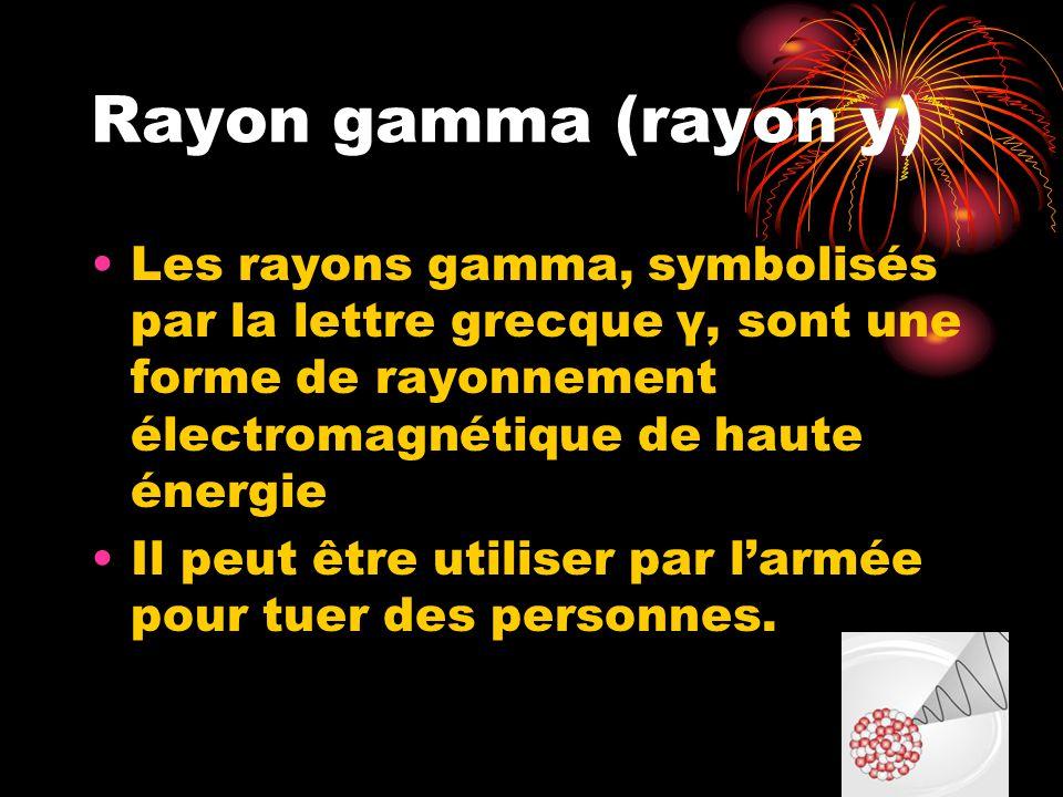 Rayon gamma (rayon y) Les rayons gamma, symbolisés par la lettre grecque γ, sont une forme de rayonnement électromagnétique de haute énergie.