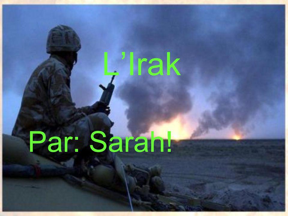 L'Irak Par: Sarah!