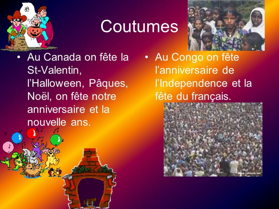 Coutumes Au Canada on fête la St-Valentin, l'Halloween, Pâques, Noël, on fête notre anniversaire et la nouvelle ans.