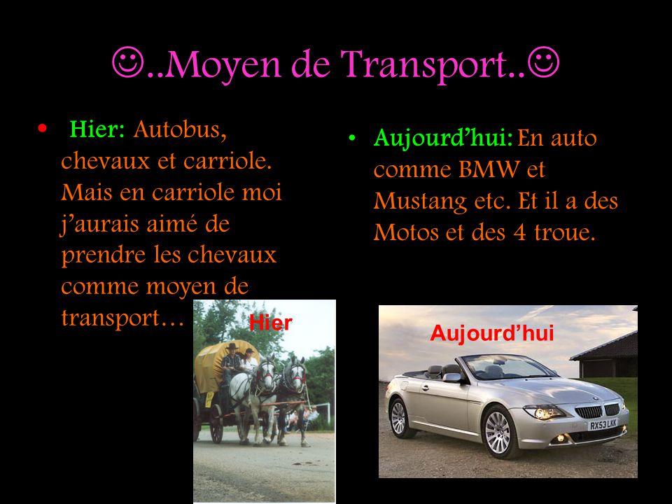 ..Moyen de Transport.. Hier: Autobus, chevaux et carriole. Mais en carriole moi j'aurais aimé de prendre les chevaux comme moyen de transport…