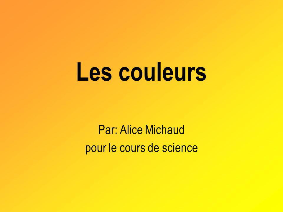 Par: Alice Michaud pour le cours de science