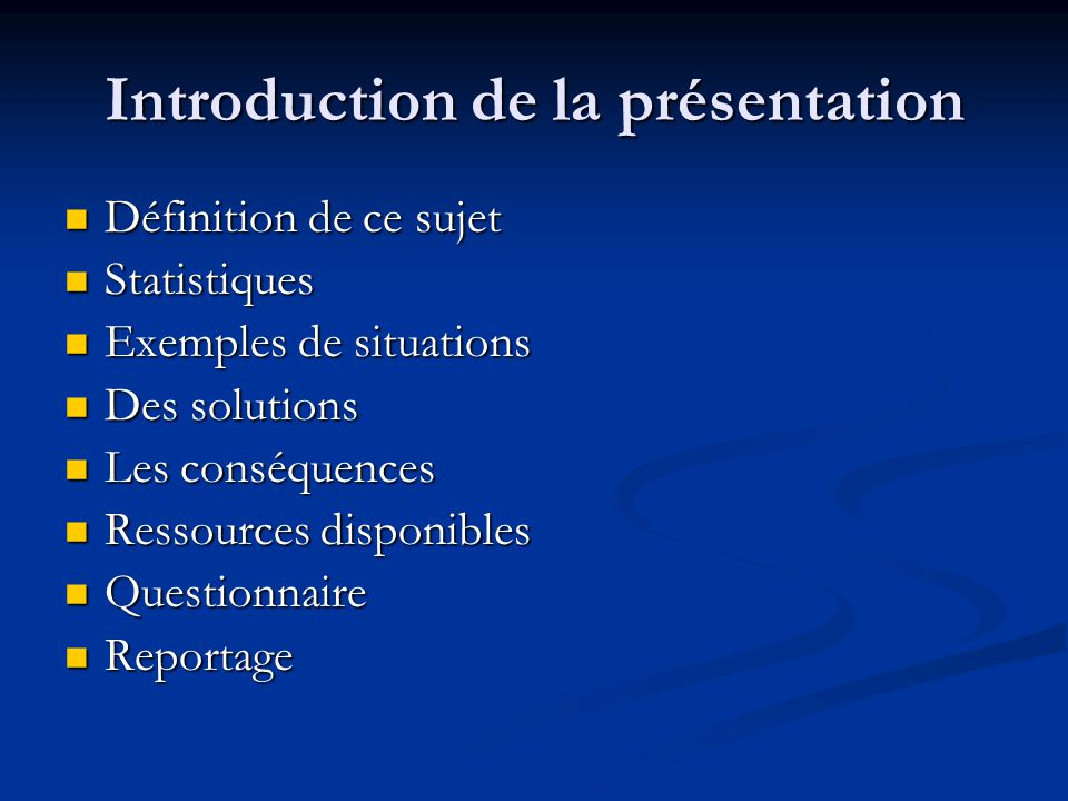 Introduction de la présentation