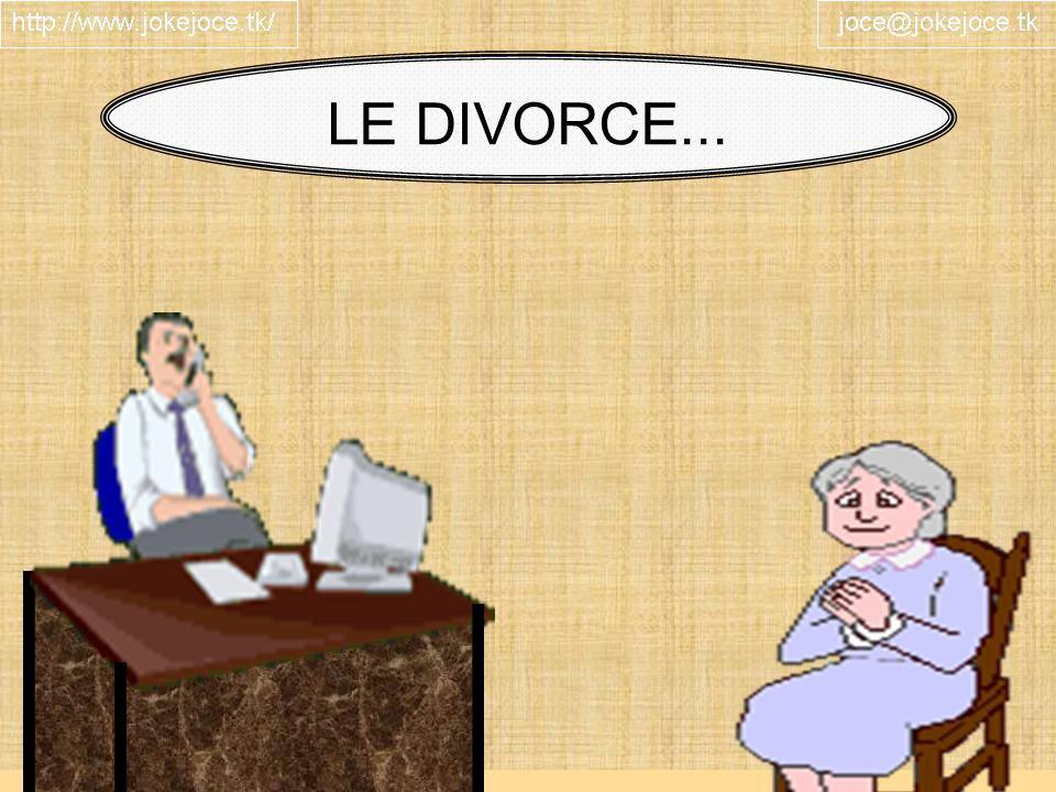 LE DIVORCE...
