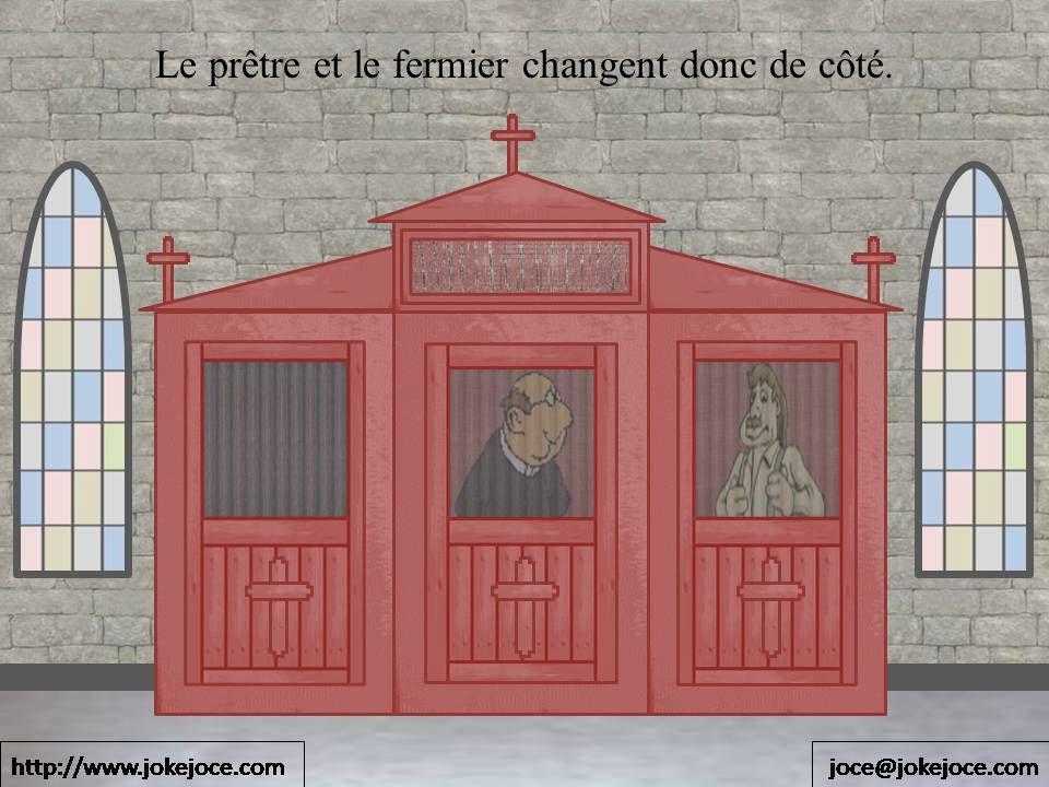 Le prêtre et le fermier changent donc de côté.