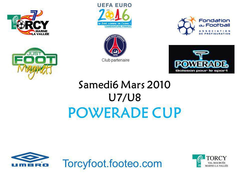 POWERADE CUP Samedi6 Mars 2010 U7/U8 Torcyfoot.footeo.com
