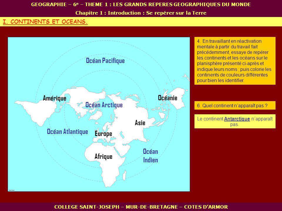 Océan Pacifique Océan Arctique Océan Atlantique Océan Indien