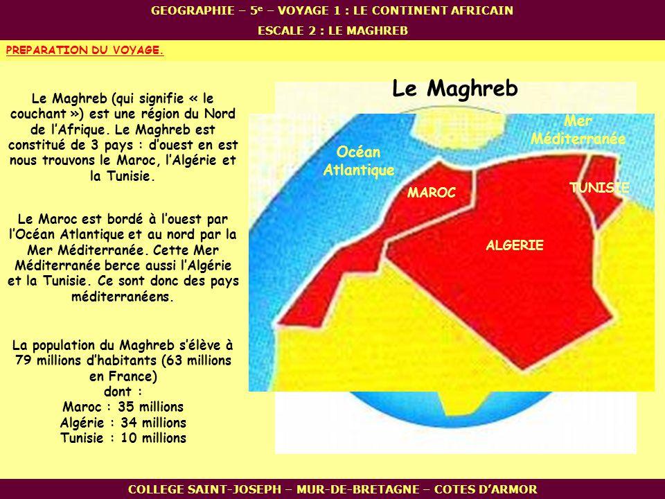 Le Maghreb Mer Méditerranée Océan Atlantique