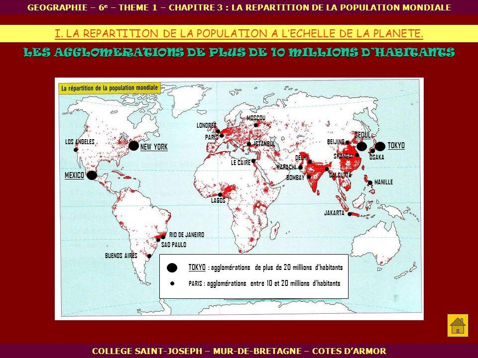 LES AGGLOMERATIONS DE PLUS DE 10 MILLIONS D'HABITANTS