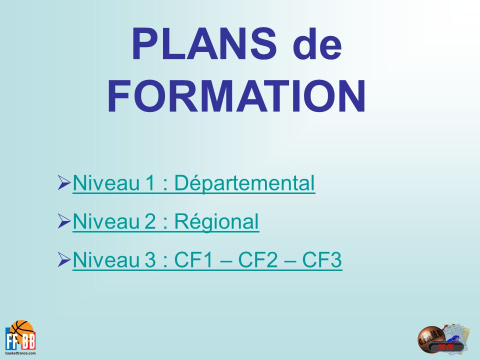 PLANS de FORMATION Niveau 1 : Départemental Niveau 2 : Régional