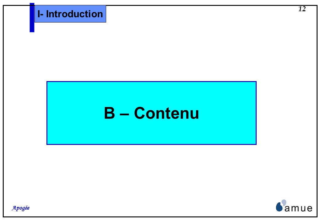 I- Introduction B – Contenu