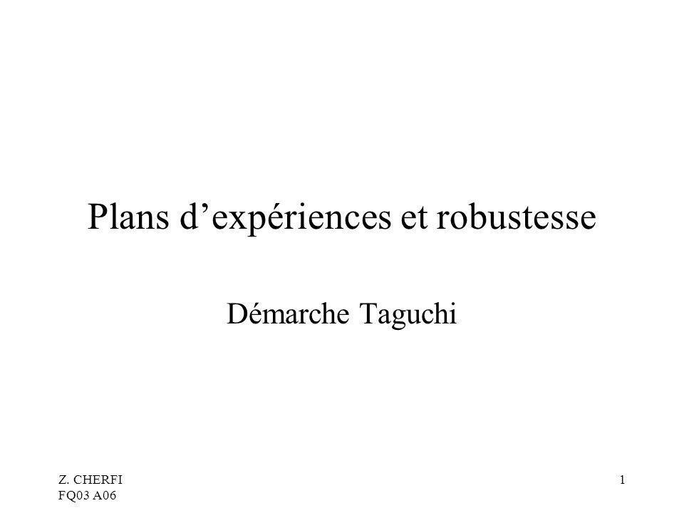 Plans d'expériences et robustesse