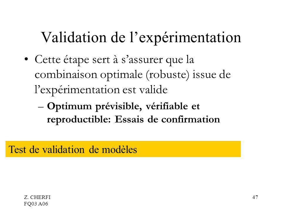 Validation de l'expérimentation