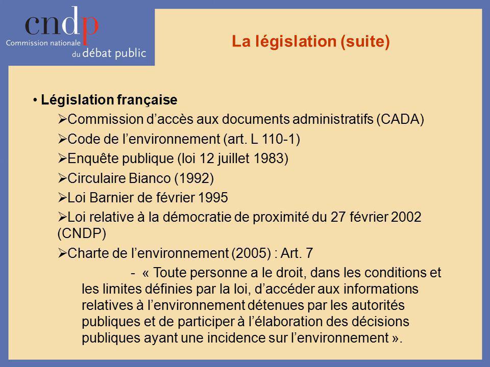 La législation (suite)