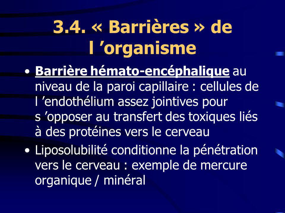 3.4. « Barrières » de l 'organisme