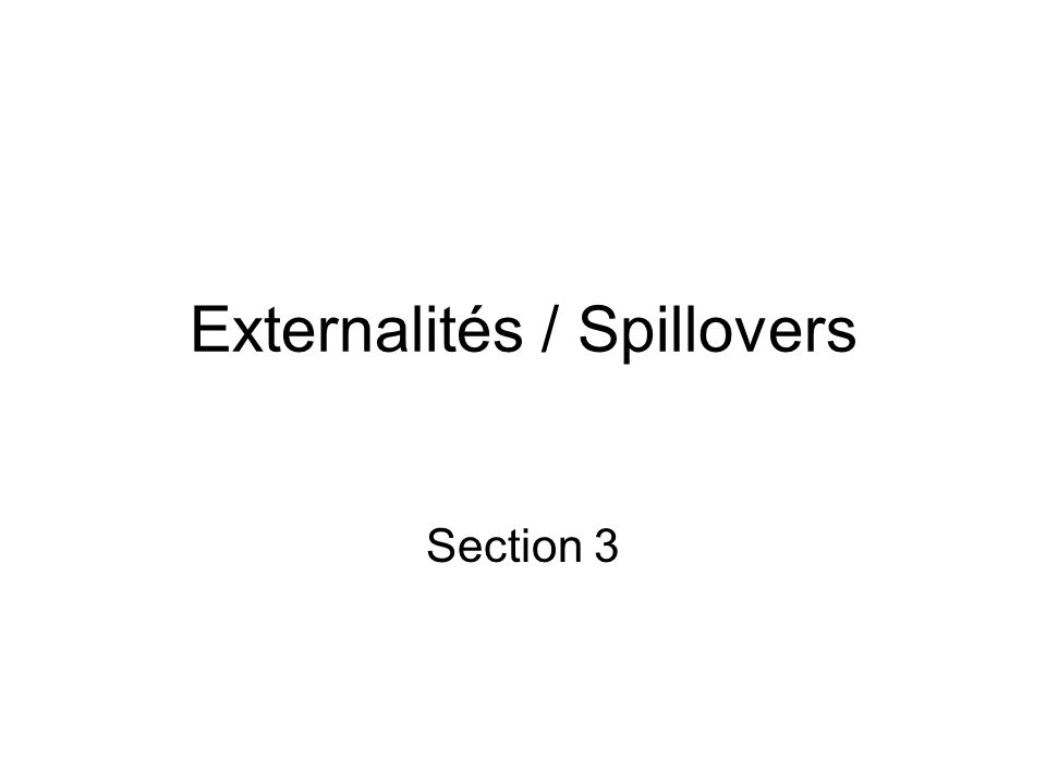 Externalités / Spillovers