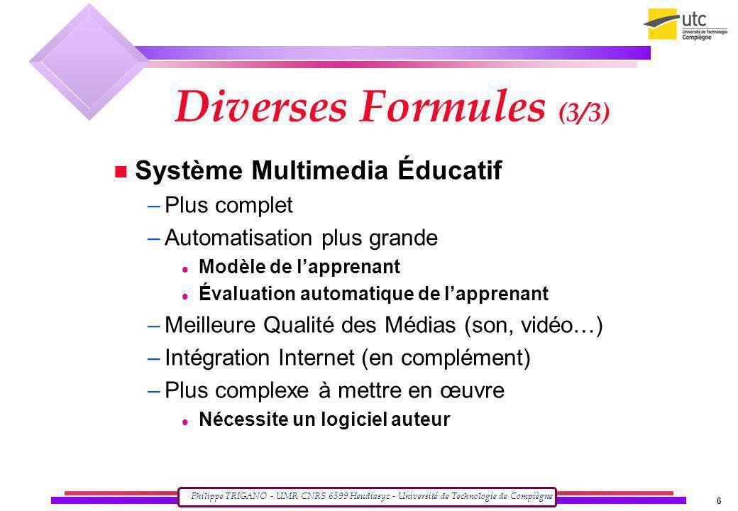 Diverses Formules (3/3) Système Multimedia Éducatif Plus complet