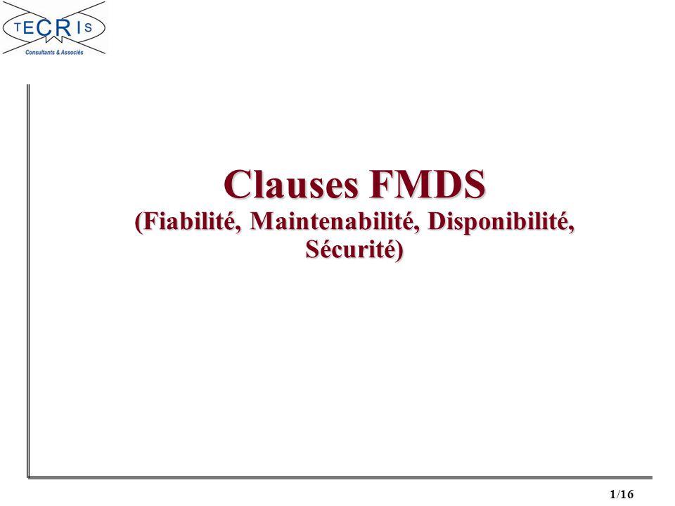 Clauses FMDS (Fiabilité, Maintenabilité, Disponibilité, Sécurité)
