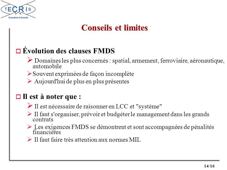 Conseils et limites Évolution des clauses FMDS