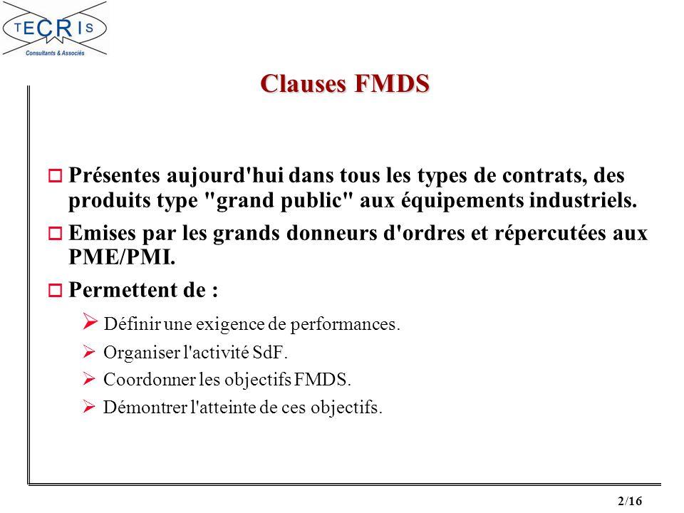 Clauses FMDS Présentes aujourd hui dans tous les types de contrats, des produits type grand public aux équipements industriels.