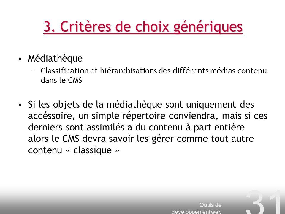 3. Critères de choix génériques