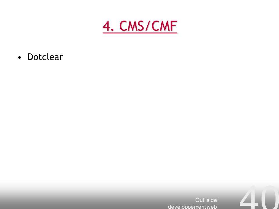 4. CMS/CMF Dotclear Outils de développement web