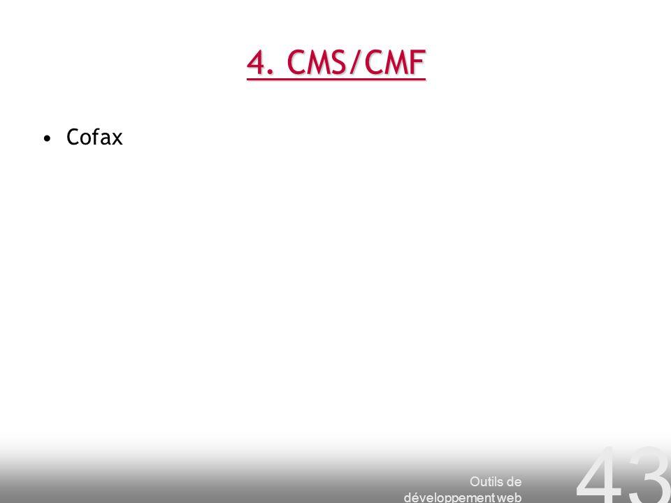 4. CMS/CMF Cofax Outils de développement web