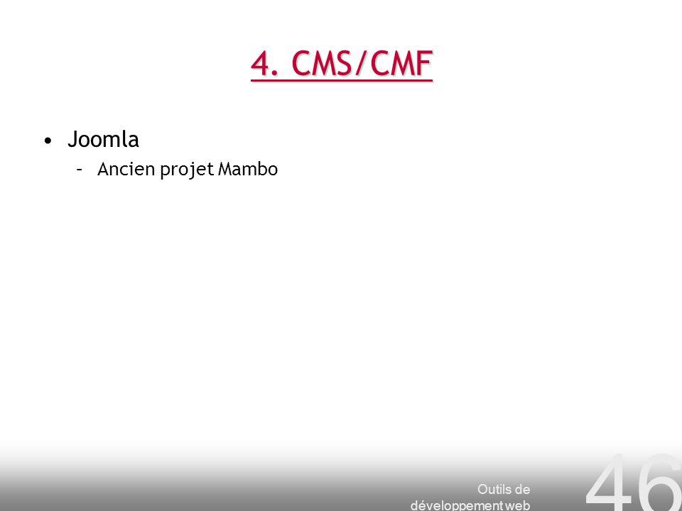 4. CMS/CMF Joomla Ancien projet Mambo Outils de développement web