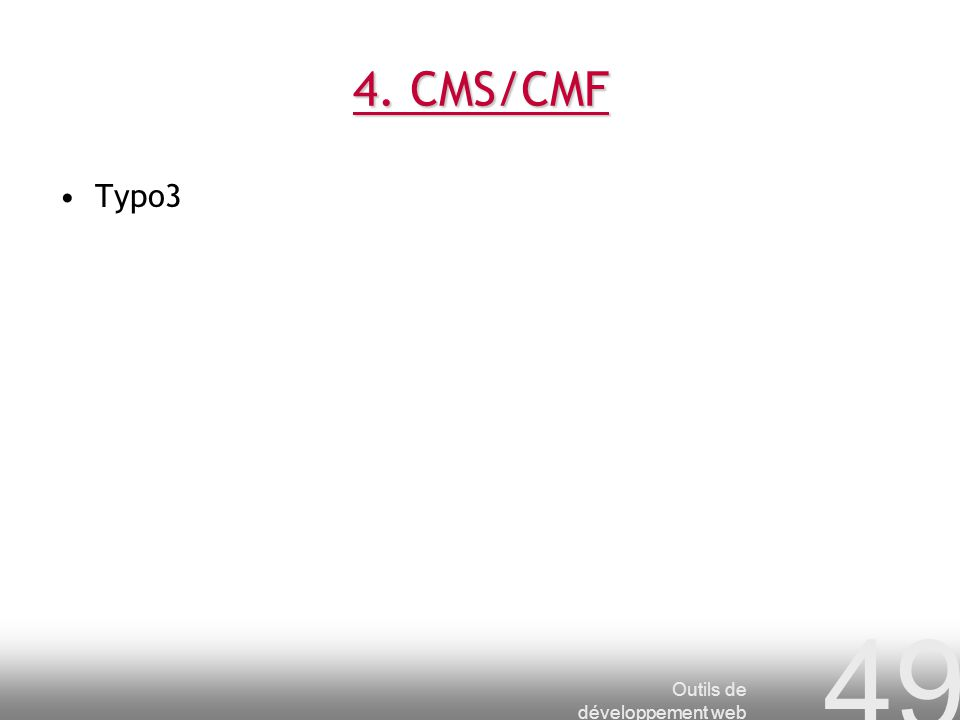 4. CMS/CMF Typo3 Outils de développement web