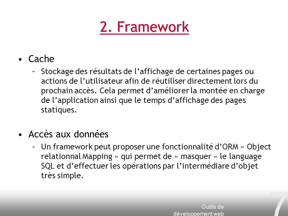 2. Framework Cache Accès aux données