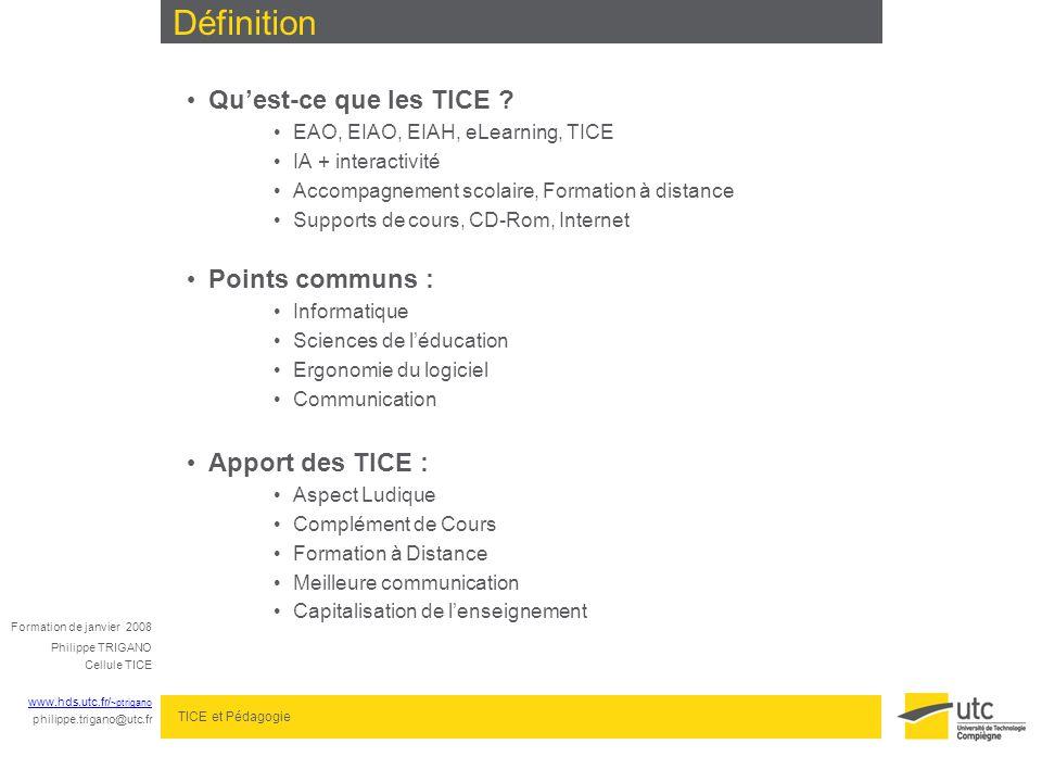 Définition Définition Qu'est-ce que les TICE Points communs :