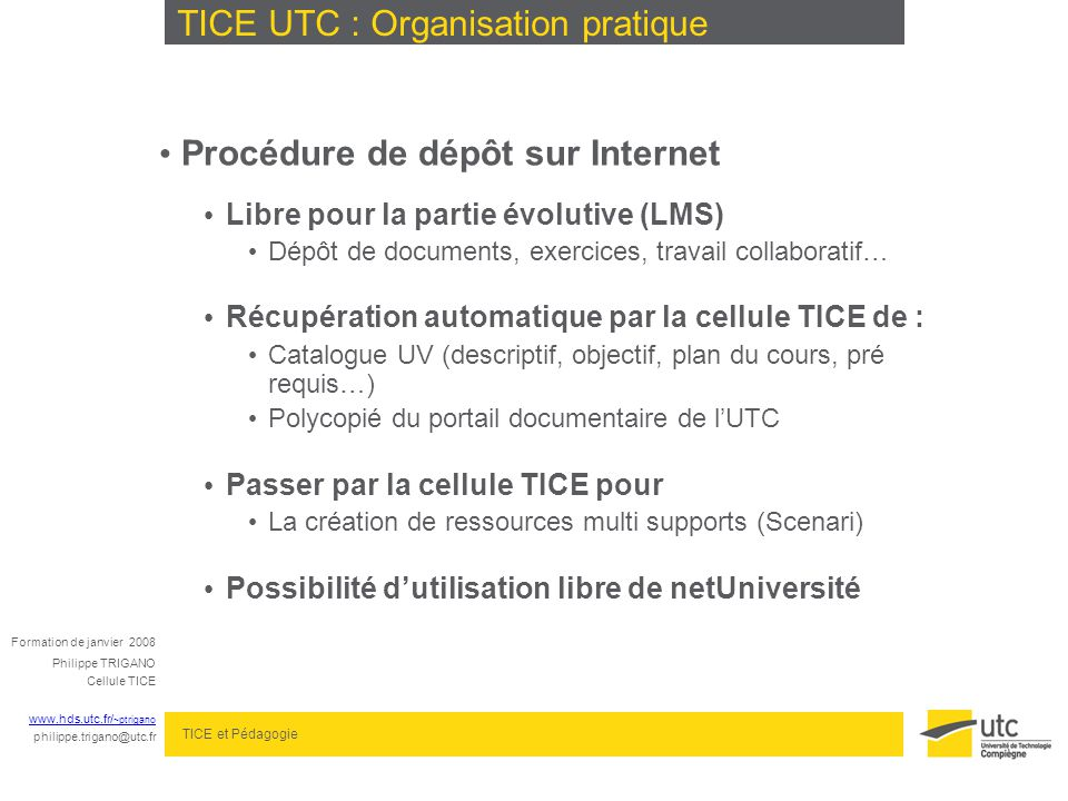 TICE UTC : Organisation pratique
