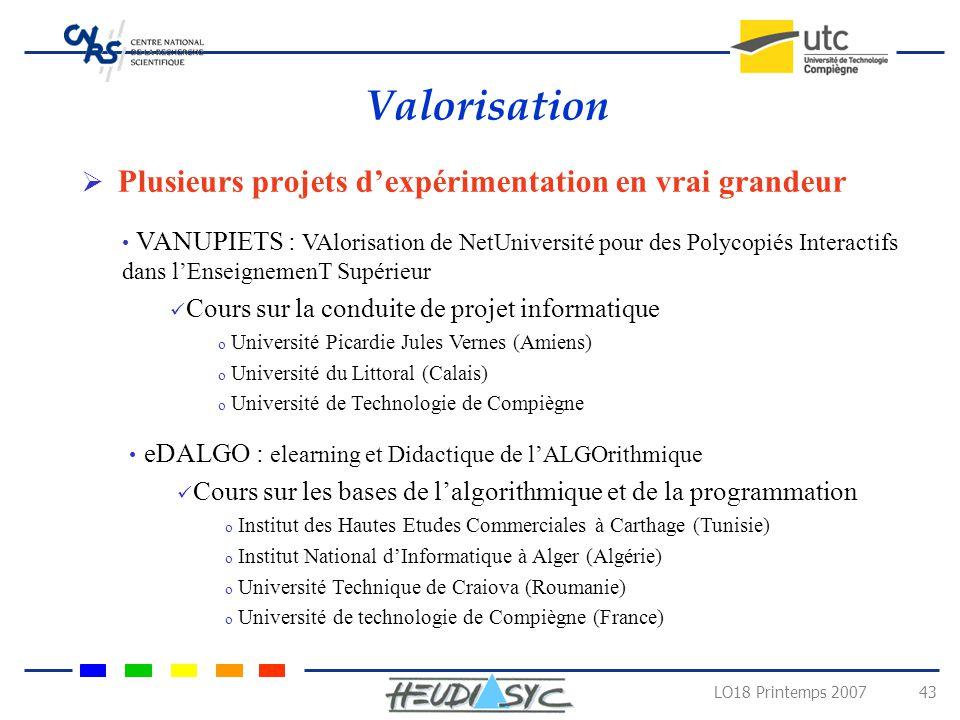 Valorisation Plusieurs projets d'expérimentation en vrai grandeur