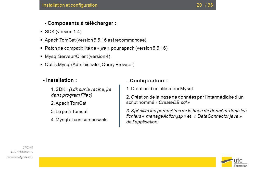 - Installation : - Configuration : Installation et configuration