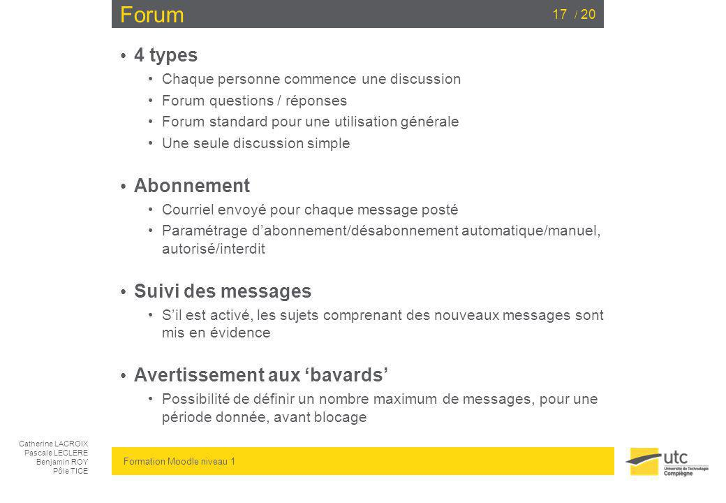 Forum 4 types Abonnement Suivi des messages