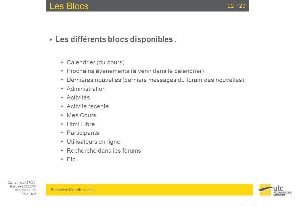 Les Blocs Les différents blocs disponibles : Calendrier (du cours)