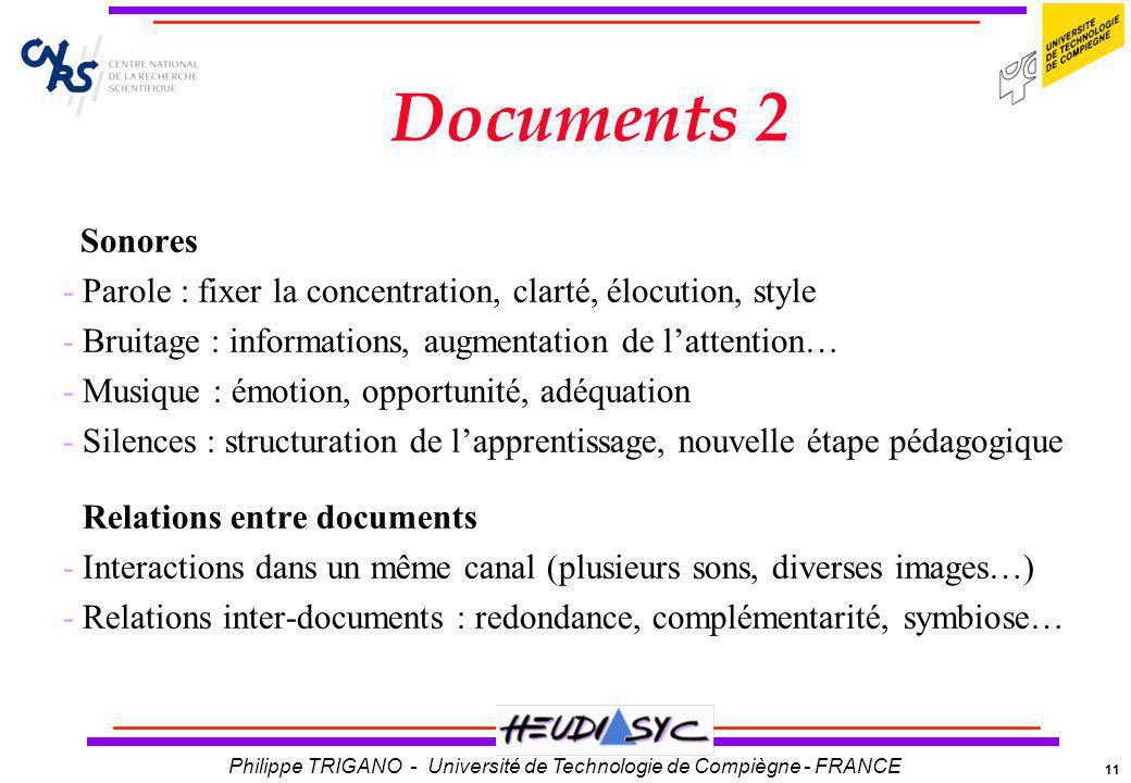 Documents 2 Sonores. Parole : fixer la concentration, clarté, élocution, style. Bruitage : informations, augmentation de l'attention…
