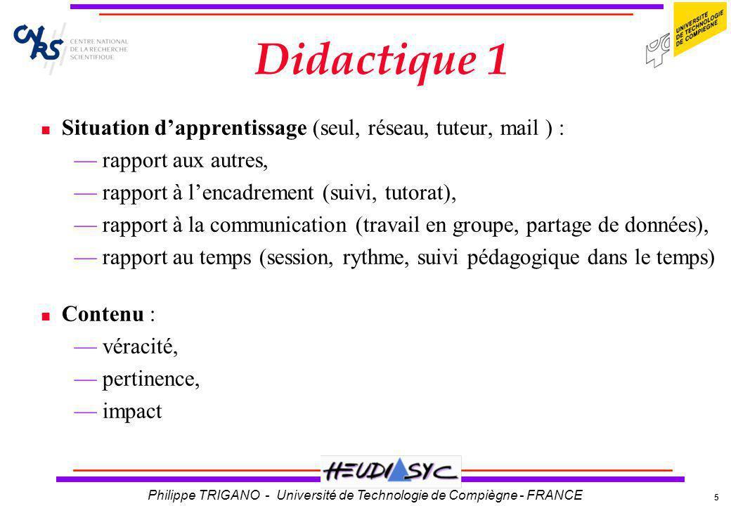 Didactique 1 Situation d'apprentissage (seul, réseau, tuteur, mail ) :
