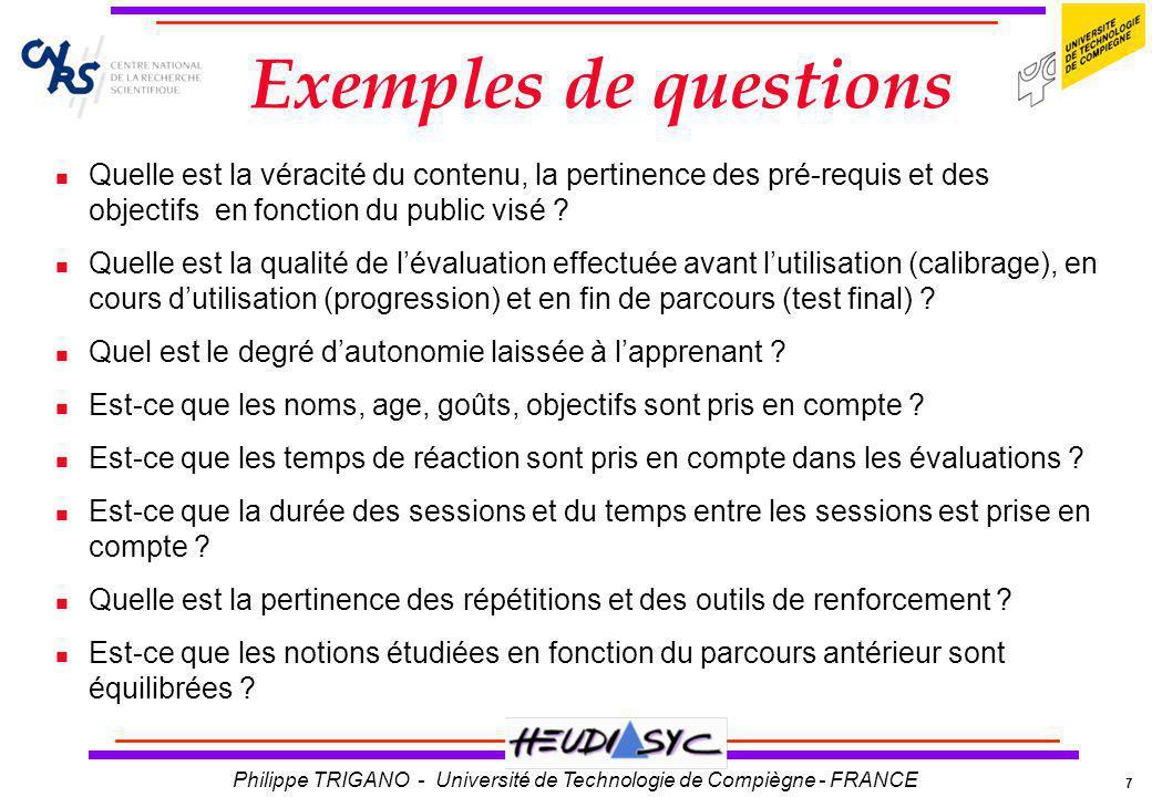 Exemples de questions Quelle est la véracité du contenu, la pertinence des pré-requis et des objectifs en fonction du public visé