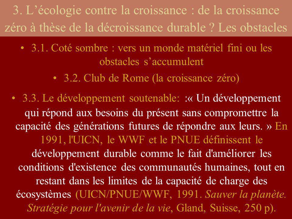 3.2. Club de Rome (la croissance zéro)