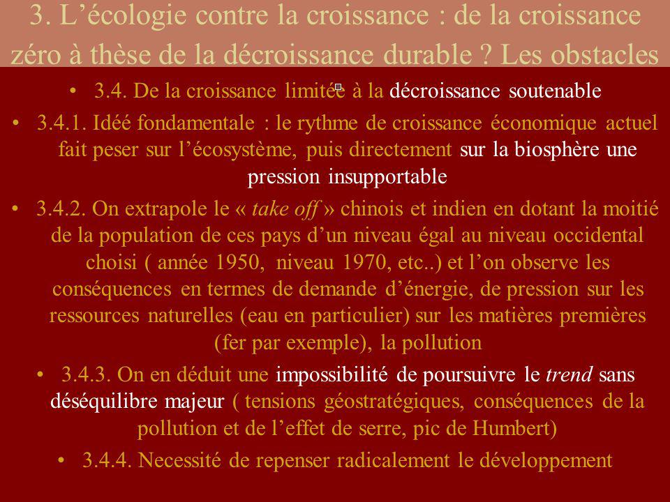 3. L'écologie contre la croissance : de la croissance zéro à thèse de la décroissance durable Les obstacles