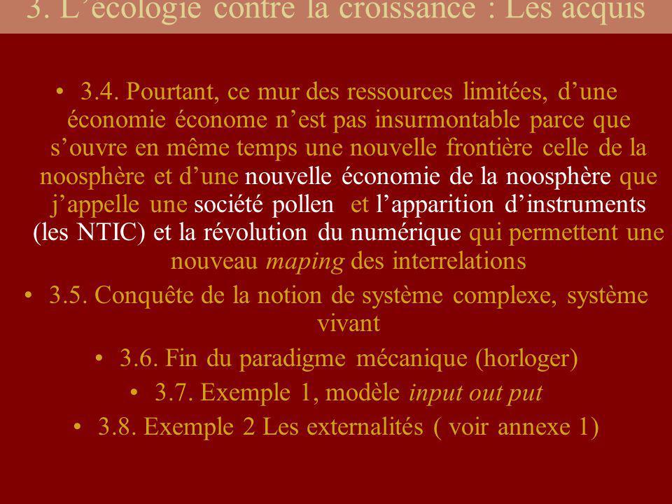 3. L'écologie contre la croissance : Les acquis