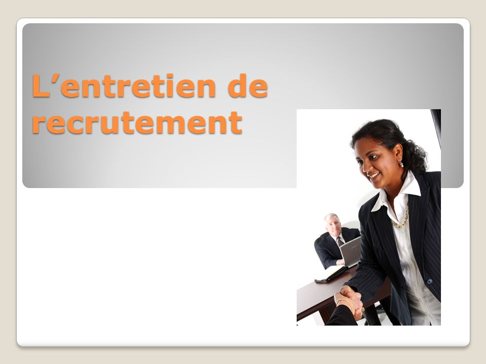 L'entretien de recrutement
