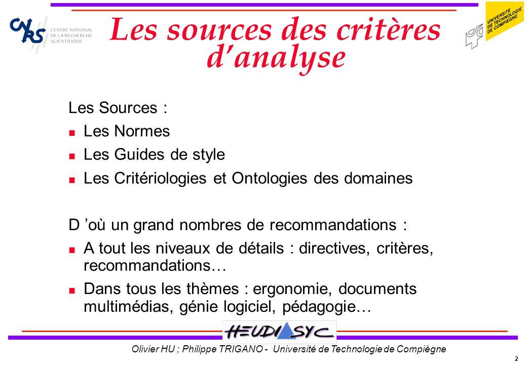 Les sources des critères d'analyse