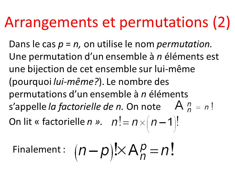 Arrangements et permutations (2)