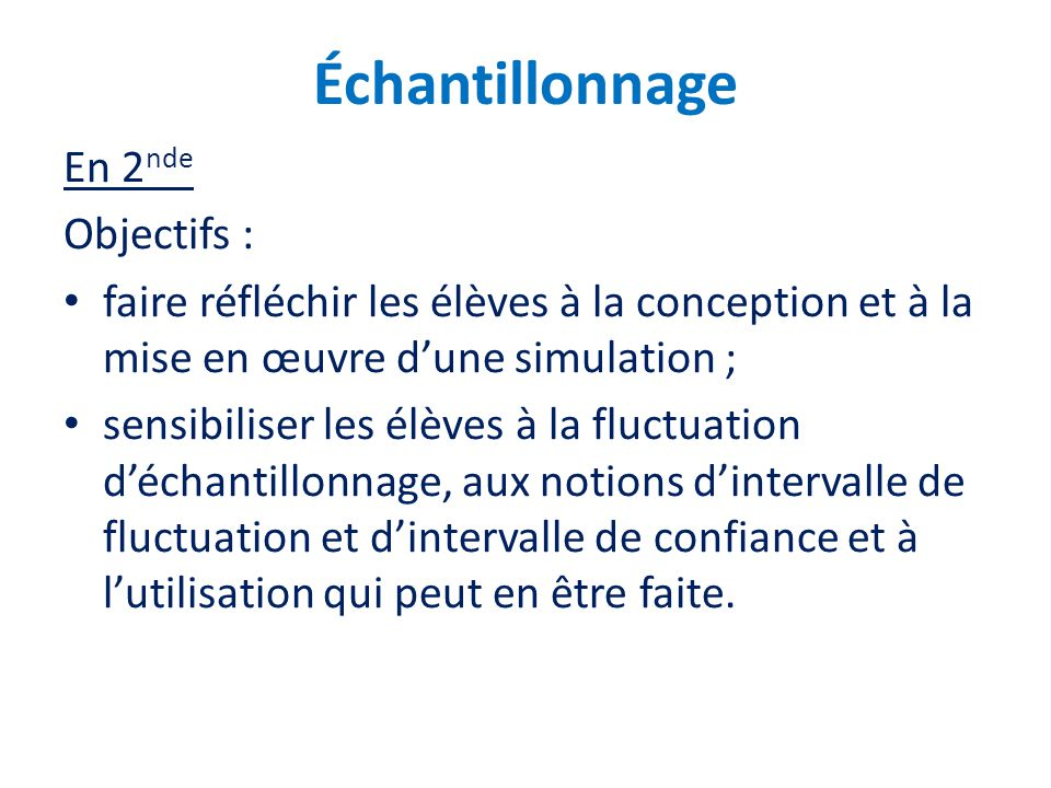 Échantillonnage En 2nde Objectifs :