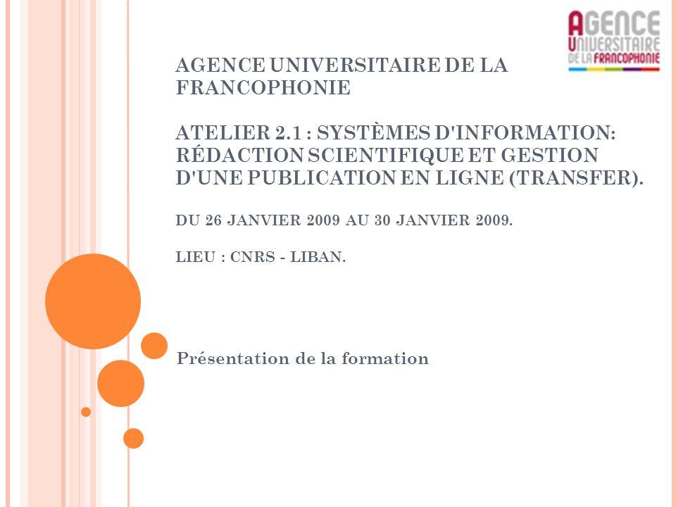 AGENCE UNIVERSITAIRE DE LA FRANCOPHONIE ATELIER 2