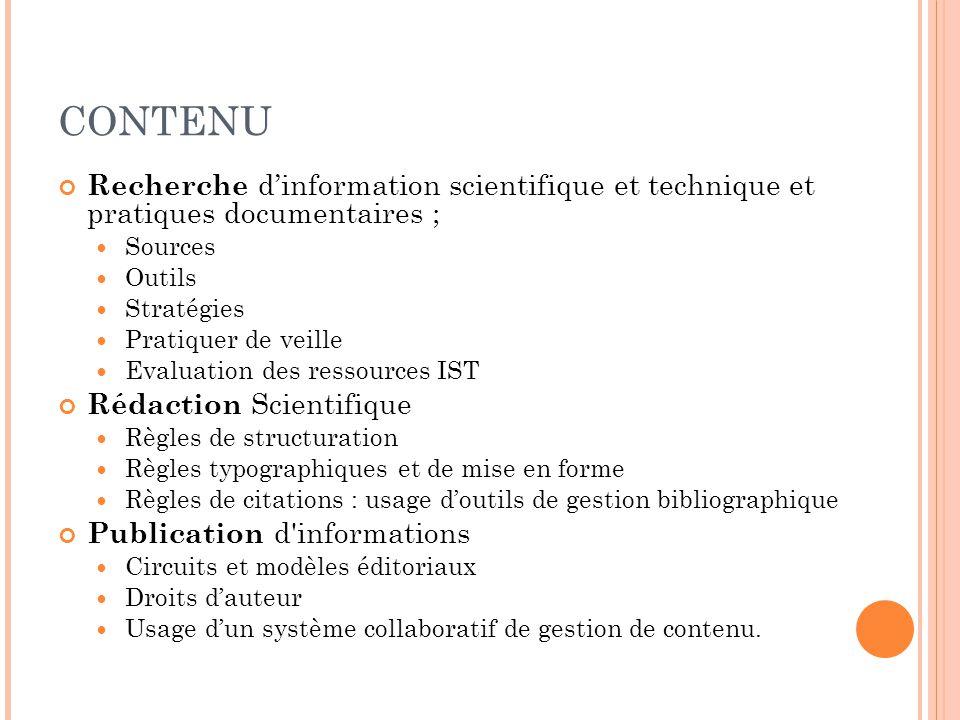 CONTENU Recherche d'information scientifique et technique et pratiques documentaires ; Sources. Outils.
